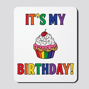 It's My Birthday! Mousepad