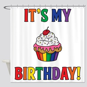 It's My Birthday! Shower Curtain