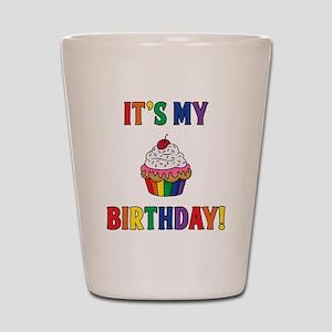 It's My Birthday! Shot Glass