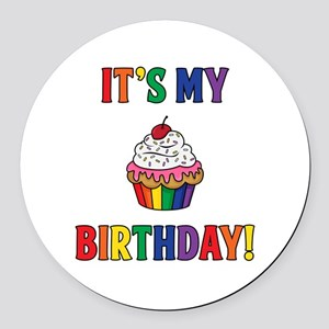 It's My Birthday! Round Car Magnet