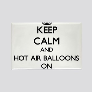 Keep Calm and Hot Air Balloons ON Magnets