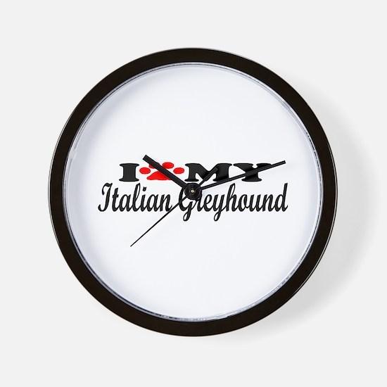 Italian Greyhound - I Love My Wall Clock
