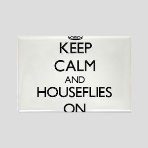 Keep Calm and Houseflies ON Magnets