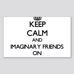 Keep Calm and Imaginary Friends ON Sticker