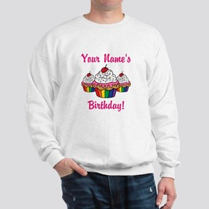 CUSTOM Your Names Birthday Cupcakes Sweatshirt