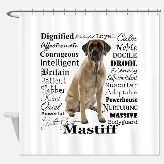 Mastiff Traits Shower Curtain