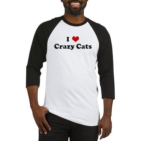 I Love Crazy Cats Baseball Jersey