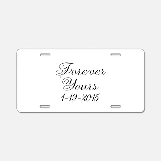 Forever Yours Personalizable Aluminum License Plat