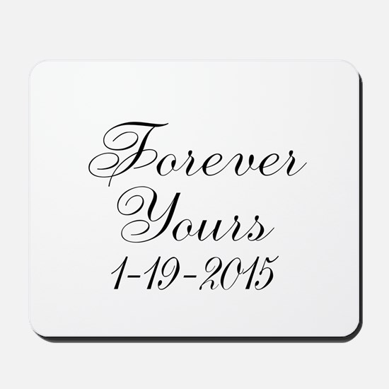 Forever Yours Personalizable Mousepad