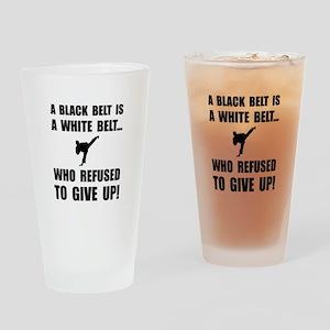 Black Belt Refusal Drinking Glass