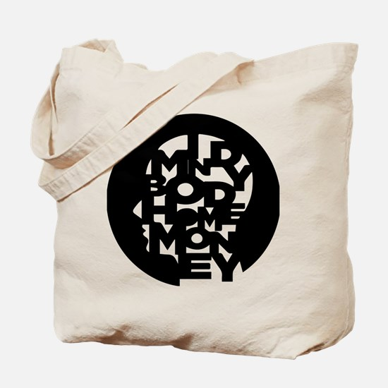 It's all in us Tote Bag