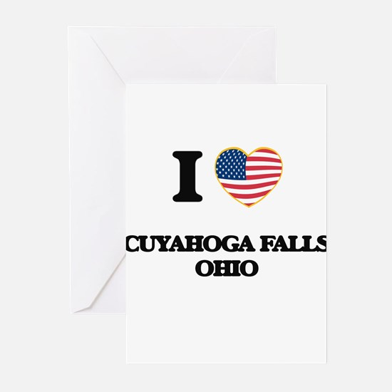 I love Cuyahoga Falls Ohio Greeting Cards