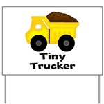 Tiny Trucker Yellow Dump Truck Yard Sign