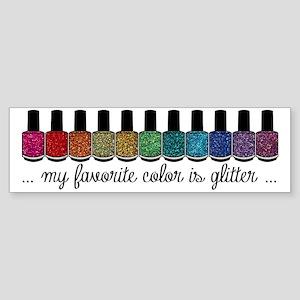 My Favorite Color Is Glitter Sticker (Bumper)