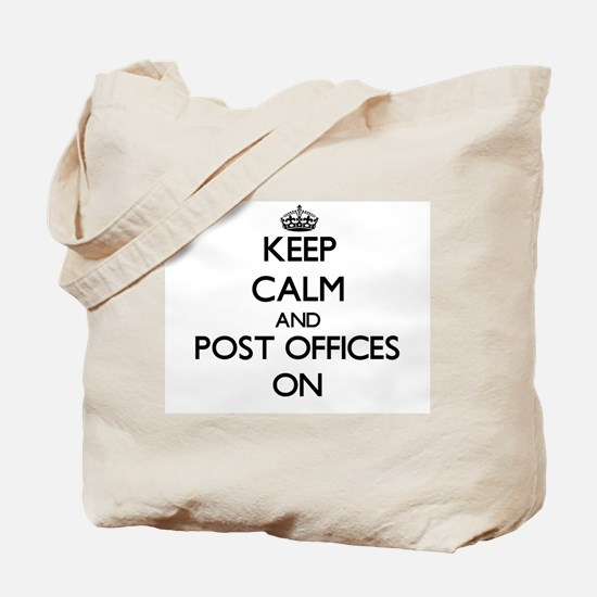 Keep Calm and Post Offices ON Tote Bag
