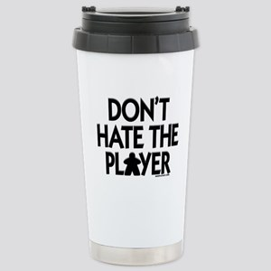 Don't Hate the Player Stainless Steel Travel Mug