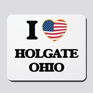I love Holgate Ohio Mousepad
