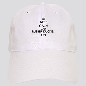 Keep Calm and Rubber Duckies ON Cap