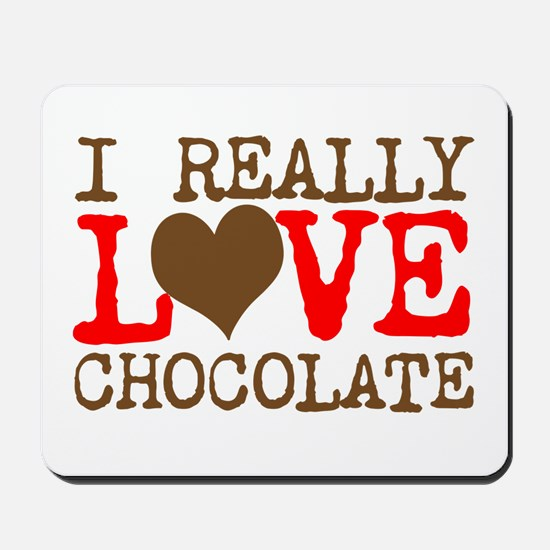 Love Chocolate Mousepad