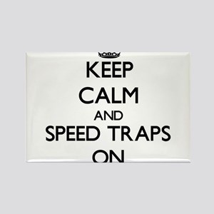 Keep Calm and Speed Traps ON Magnets