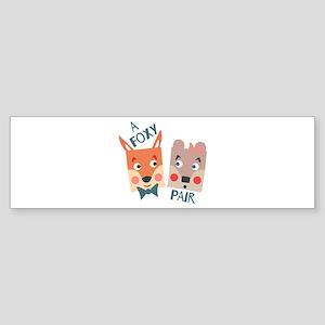 A Foxy Pair Bumper Sticker