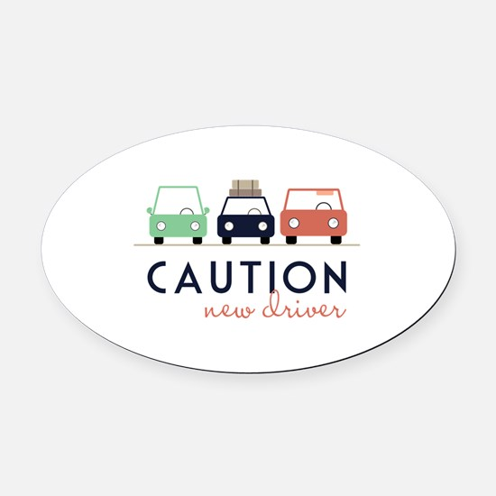 Caution New Driver Oval Car Magnet