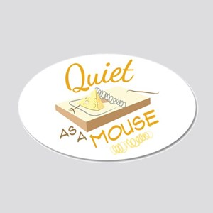 Quiet As A Mouse Wall Decal
