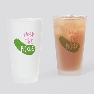 Hold The Pickle Drinking Glass