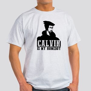 John Calvin Is My Homeboy T-Shirt