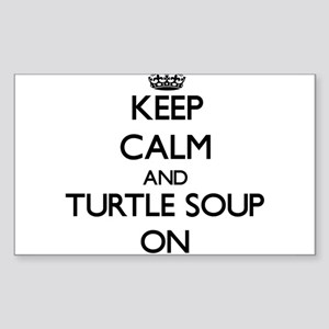 Keep Calm and Turtle Soup ON Sticker