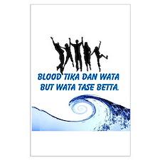 Blood tika dan wata but wata tase betta. Posters