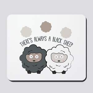 There's Always A Black Sheep Mousepad