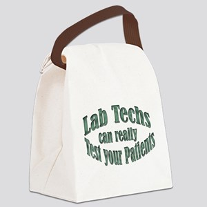 Lab Techs Test Your Patients Canvas Lunch Bag