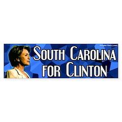 South Carolina for Clinton bumper sticker