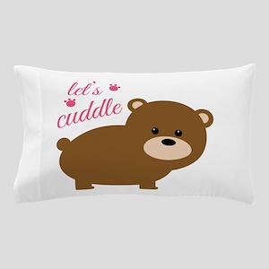 Lets Cuddle Pillow Case
