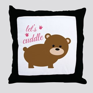 Lets Cuddle Throw Pillow
