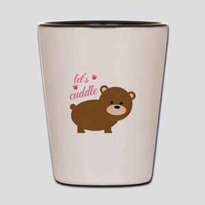 Lets Cuddle Shot Glass