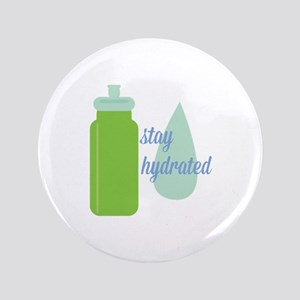Stay Hydrated Button