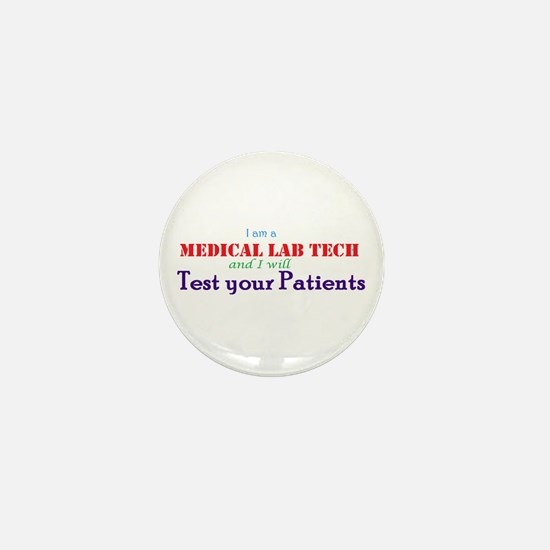 I Am A Lab Tech Mini Button