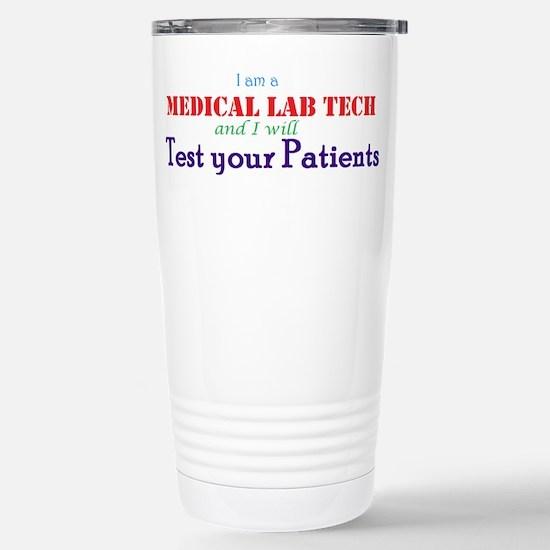 I am a Lab Tech Travel Mug