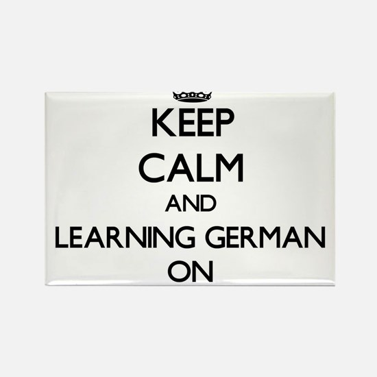 Keep Calm and Learning German ON Magnets