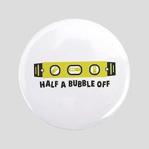 Half A Bubble Off Button