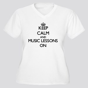 Keep Calm and Music Lessons ON Plus Size T-Shirt