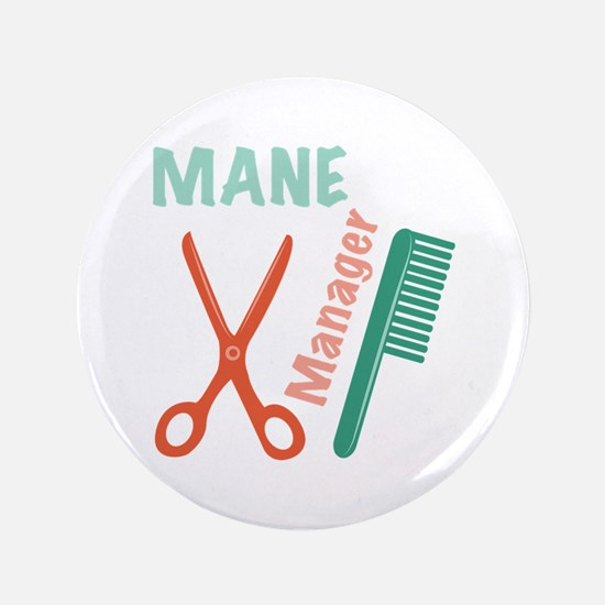 Mane Manager Button