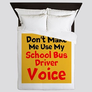 Dont Make Me Use My School Bus Driver Voice Queen