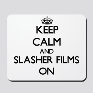 Keep Calm and Slasher Films ON Mousepad