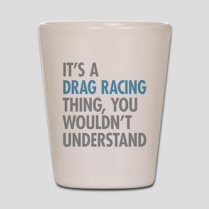 Drag Racing Thing Shot Glass