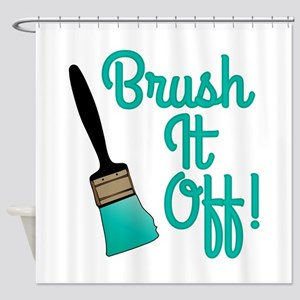 Brush It Off Shower Curtain