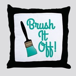 Brush It Off Throw Pillow