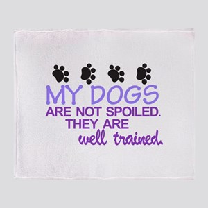 Dogs are Well Trained Throw Blanket